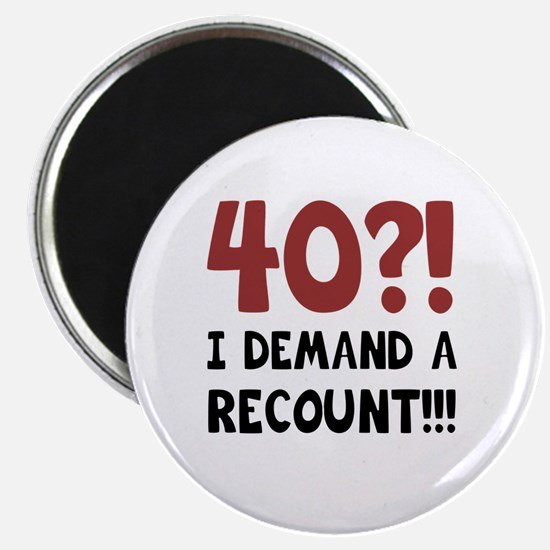 40th Birthday Gag Gift Magnet