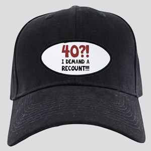 40th Birthday Gag Gift Black Cap
