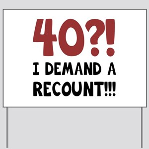 funny 40th birthday yard signs cafepress