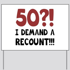 50th Birthday Gag Gift Yard Sign