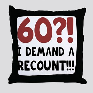 60th Birthday Gag Gift Throw Pillow