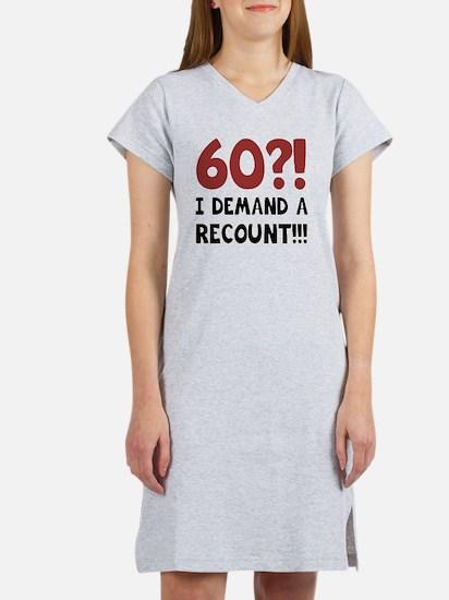 60th Birthday Gag Gift Women's Nightshirt