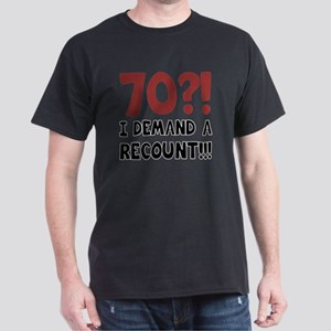 70th Birthday Gag Gift Dark T-Shirt
