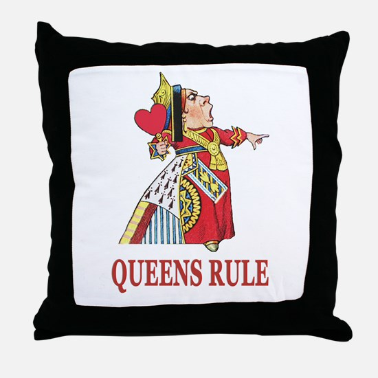 Queens Rule, says the Queen of Hearts Throw Pillow