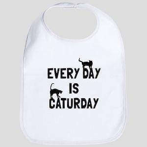Every day is Caturday Bib