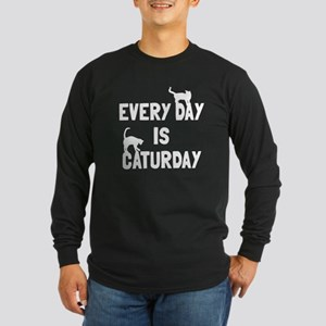 Every day is Caturday Long Sleeve Dark T-Shirt