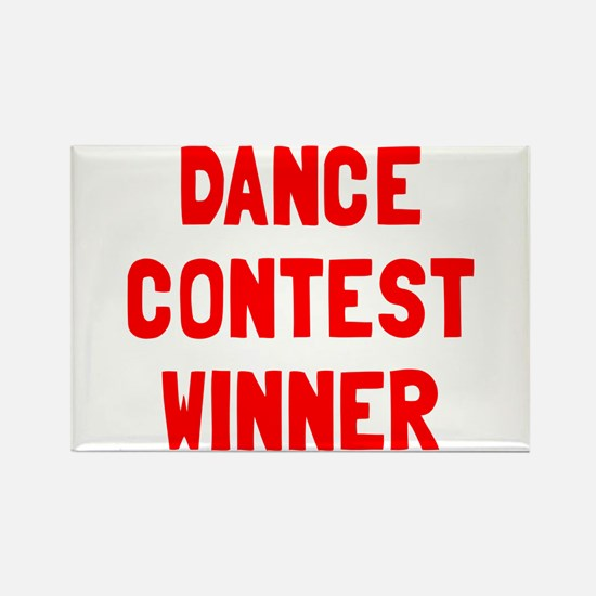 Dance contest winner Rectangle Magnet