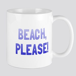 Beach, Please! Mug