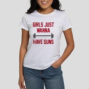 Girls just wanna have guns Women's T-Shirt