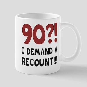 90th Birthday Gag Gift Mug