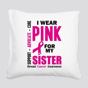 I Wear Pink For My Sister (Breast Cancer Awareness