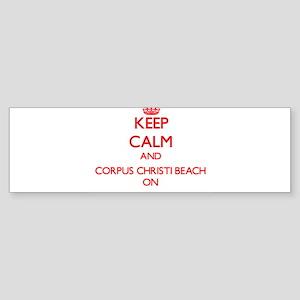 Keep calm and Corpus Christi Beach Bumper Sticker