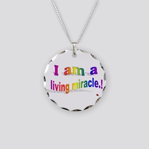 A Living Miracle Necklace Circle Charm