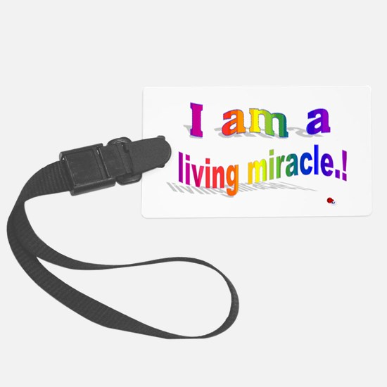 A Living Miracle Luggage Tag