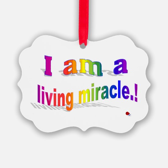 A Living Miracle Ornament