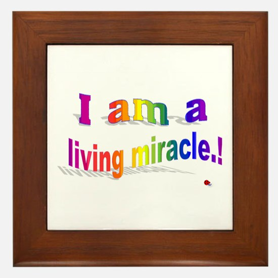 A Living Miracle Framed Tile