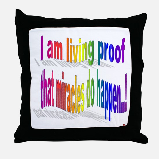 A Living Miracle Throw Pillow