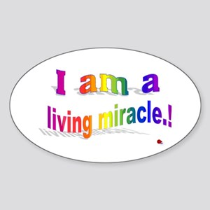 A Living Miracle Sticker (Oval)