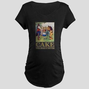 Cake Will Make It Better Maternity Dark T-Shirt