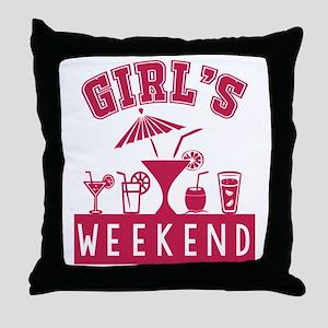 Girl's Weekend Throw Pillow