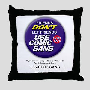 Comic Sans Anonymous Throw Pillow