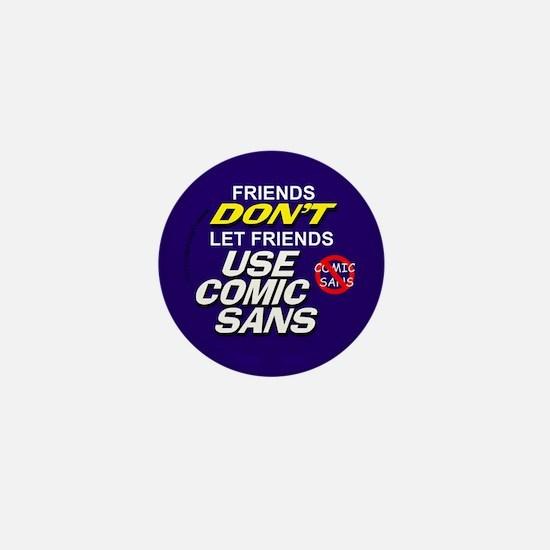 Comic Sans Anonymous Mini Button
