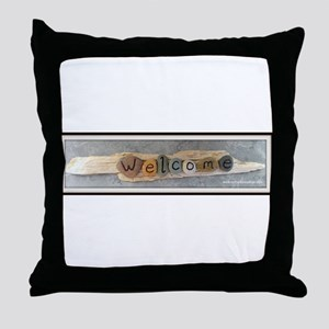 Welcome on Driftwood Throw Pillow