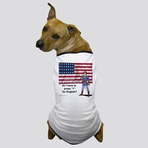 Press 1 for English Dog T-Shirt