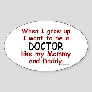 Doctor (Like Mommy & Daddy) Oval Sticker