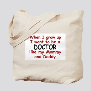 Doctor (Like Mommy & Daddy) Tote Bag