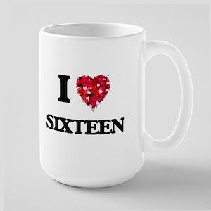 I Love Sixteen Mugs