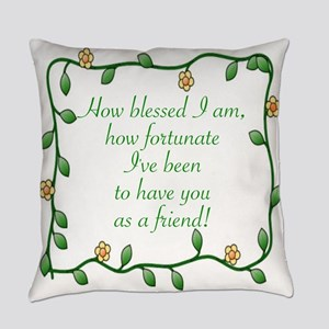 FRIENDSHIP - HOW BLESSED I AM TO H Everyday Pillow