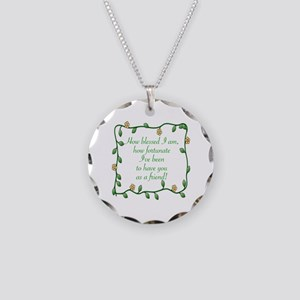 FRIENDSHIP - HOW BLESSED I A Necklace Circle Charm