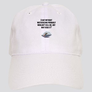 A Day Without Waterskiing Baseball Cap