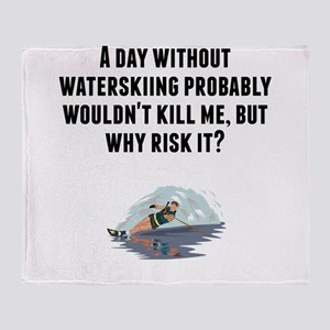 A Day Without Waterskiing Throw Blanket