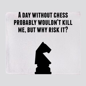A Day Without Chess Throw Blanket