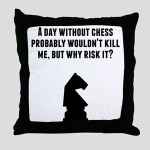 A Day Without Chess Throw Pillow