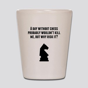 A Day Without Chess Shot Glass