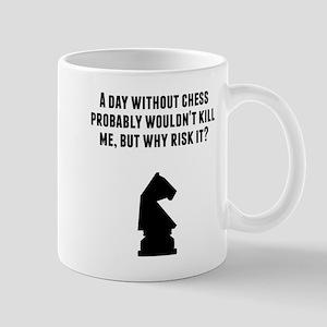 A Day Without Chess Mugs