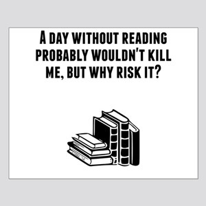 A Day Without Reading Posters