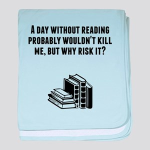 A Day Without Reading baby blanket