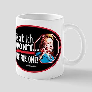 Hillary Bitch 2016 Mugs