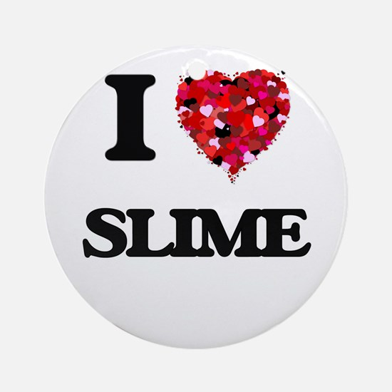 I love Slime Ornament (Round)