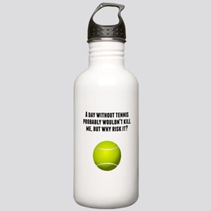 A Day Without Tennis Water Bottle