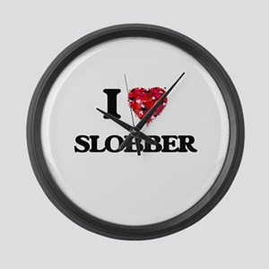 I love Slobber Large Wall Clock