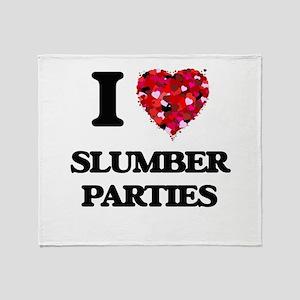 I love Slumber Parties Throw Blanket