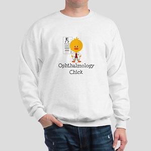 Ophthalmology Ophthalmologist Chick Sweatshirt