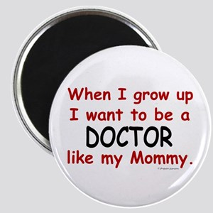 Doctor (Like My Mommy) Magnet