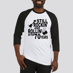 Rockin And Rollin After 70 Years Baseball Jersey