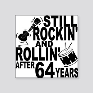 Rockin And Rollin After 64 Years Sticker